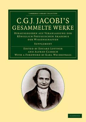 C. G. J. Jacobi Gesammelte Werke