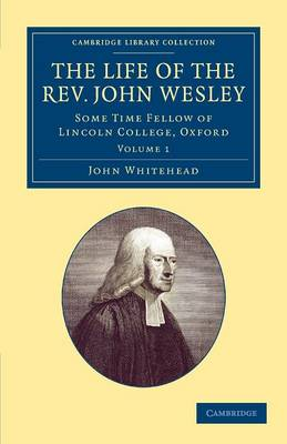 The Life Rev. John Wesley, M.A. v1