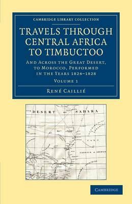 Trav thru Cntrl Africa Timbuctoo v1