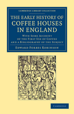 Early History Coffee Houses England