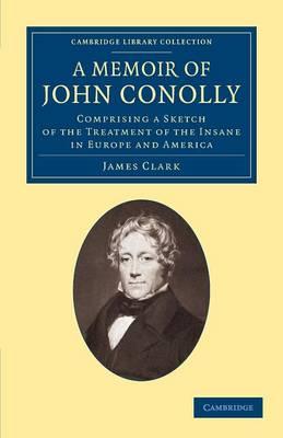 Memoir of John Conolly, M.D., D.C.L