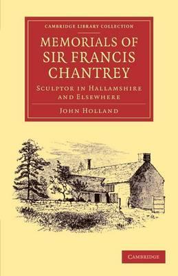 Memor Sir Francis Chantrey, R. A.