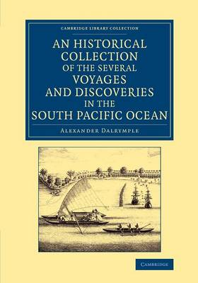An Historical Collection of the Several Voyages and Discoveries in the South Pacific Ocean