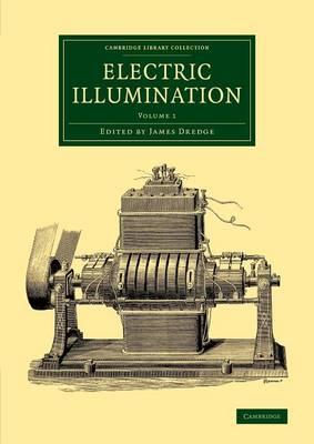 Electric Illumination: Volume 1