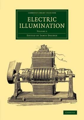Electric Illumination: Volume 2
