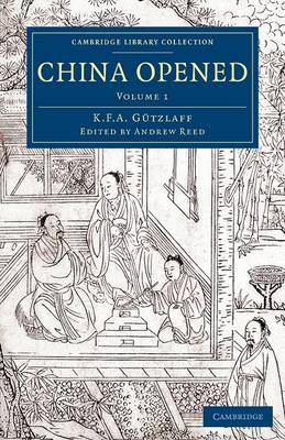 China Opened: Or, a Display of the Topography, History, Customs, Manners, Arts, Manufactures, Commerce, etc. of the Chinese Empire