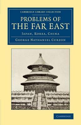 Problems of the Far East: Japan, Korea, China