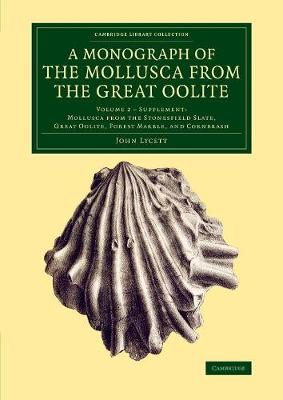 A Monograph of the Mollusca from the Great Oolite: Supplement