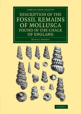 Description of the Fossil Remains of Mollusca Found in the Chalk of England: Cephalopoda