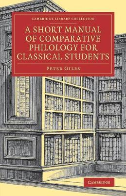 A Short Manual of Comparative Philology for Classical Students