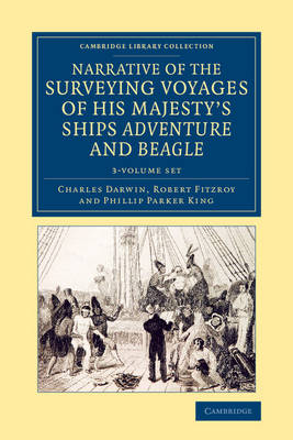 Narrative of the Surveying Voyages of His Majesty's Ships Adventure and Beagle 3 Volume Set: Between the Years 1826 and 1836