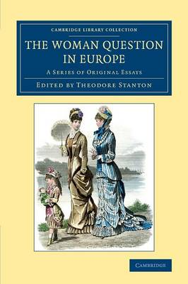 The Woman Question in Europe: A Series of Original Essays