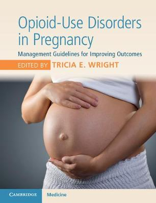 Opioid-Use Disorders in Pregnancy