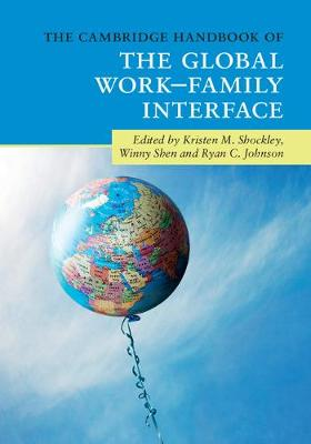The Cambridge Handbook of the Global Work-Family Interface