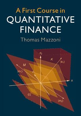 First Course Quantitative Finance