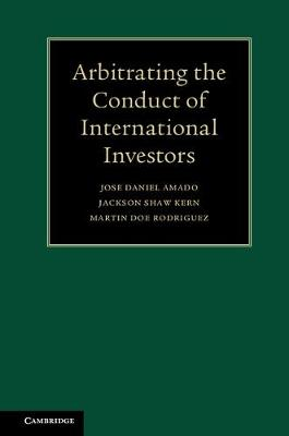 Arbitrating the Conduct of International Investors