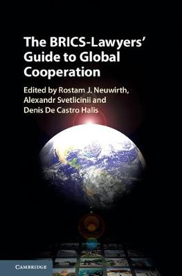 The BRICS-Lawyers' Guide to Global Cooperation