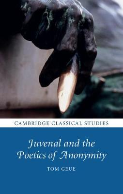 Juvenal & the Poetics of Anonymity