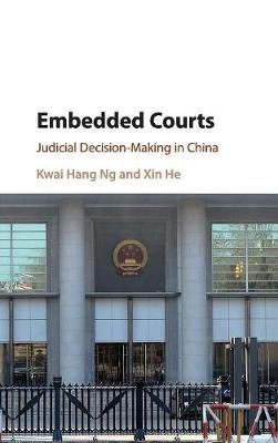 Embedded Courts: Judicial Decision-Making in China