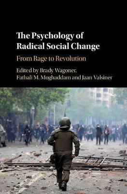 The Psychology of Radical Social Change