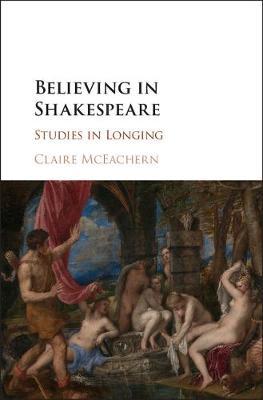 Believing in Shakespeare