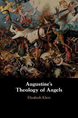 Augustine's Theology of Angels
