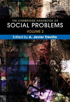 The Cambridge Handbook of Social Problems  : Volume 2