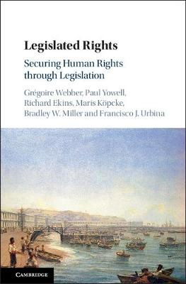 Legislated Rights: Securing Human Rights through Legislation