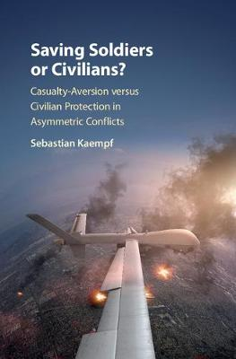 Saving Soldiers or Civilians?