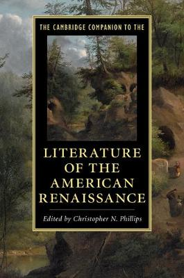 The Cambridge Companion to the Literature of the American Renaissance