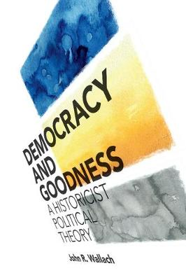 Democracy and Goodness