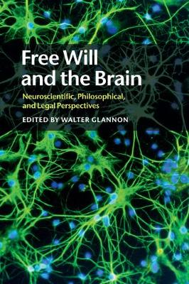 Free Will and the Brain