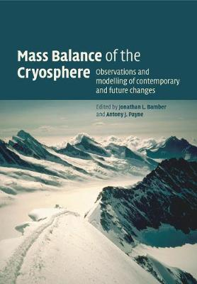 Mass Balance of the Cryosphere