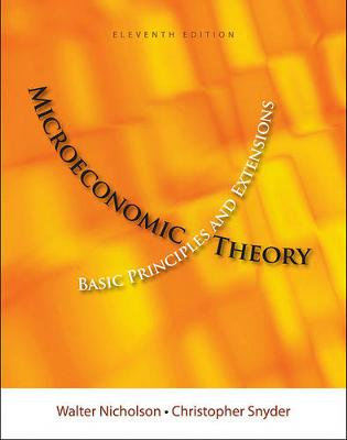 Microeconomic Theory : Basic Principles and Extensions