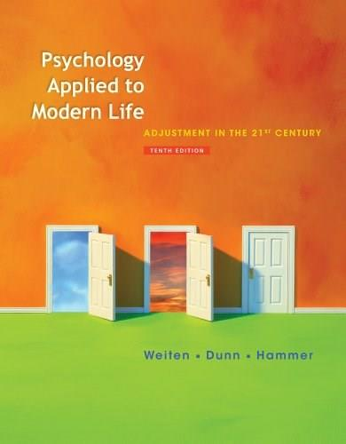 Psychology Applied To Modern Life 10ed : Adjustment In The 21st Century + Coursemate With Ebook Printed Access Card