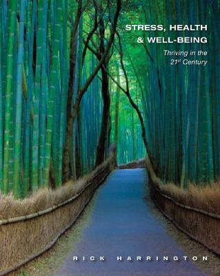 Stress, Health and Well-Being : Thriving in the 21st Century