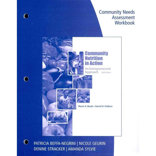 Workbook for Boyle/Holben's Community Nutrition in Action: An Entrepreneurial Approach