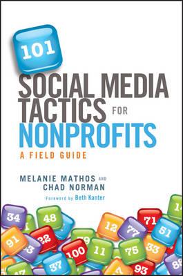 101 Social Media Tactics for Nonprofits A Field Guide