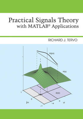 Practical Signals Theory with MATLAB Applications
