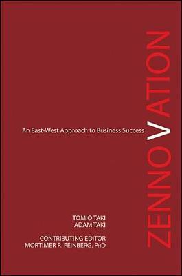 Zennovation: An East-West Approach to Business Success