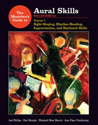 Musicians Guide Aural Skills - Sight Singing, Rhythm Reading and Keyboard Skills 2E Volume 1 & 2