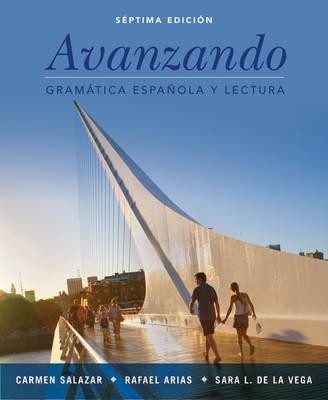 Avanzando: Gramatica Espanola y Lectura
