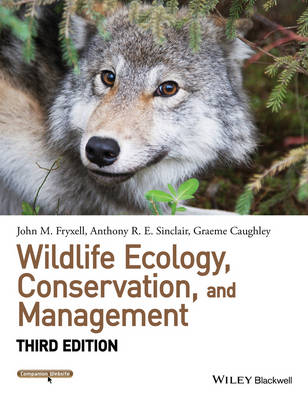 Wildlife Ecology, Conservation, and Management, 3rd Edition