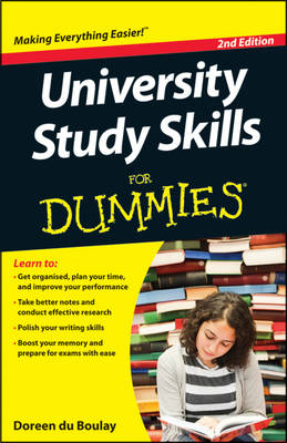 University Study Skills For Dummies(R)