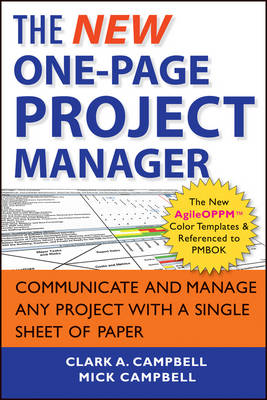 The New One-Page Project Manager: Communicate and Manage Any Project with a Single Sheet of Paper