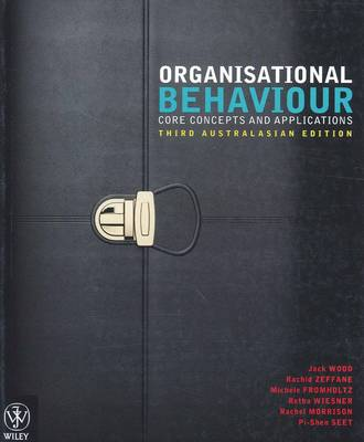 Organisational Behaviour Core Concepts 3E Australasian Edition + IStudy Version 1 (with new copies only)
