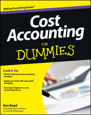 Cost Accounting For Dummies(R)