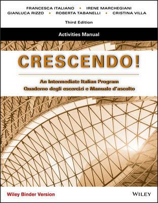 Crescendo: An Intermediate Italian Program, Activities Manual Binder Ready Version