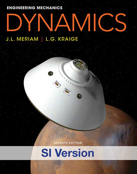 Engineering Mechanics: Dynamics, 7th Edition SI version