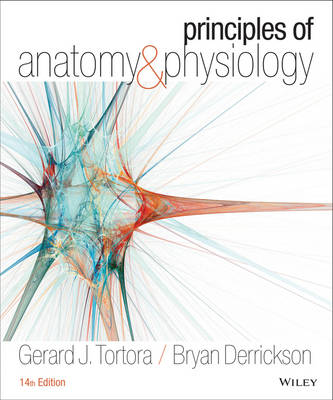 Principles of Anatomy and Physiology 14E with Atlas of the Skeleton
